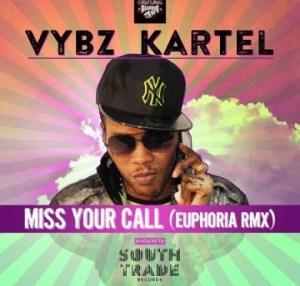Vybz Kartel - Miss Your Call (Euphoria Remix)
